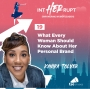 Artwork for INT 019: What Every Woman Should Know About Her Personal Brand