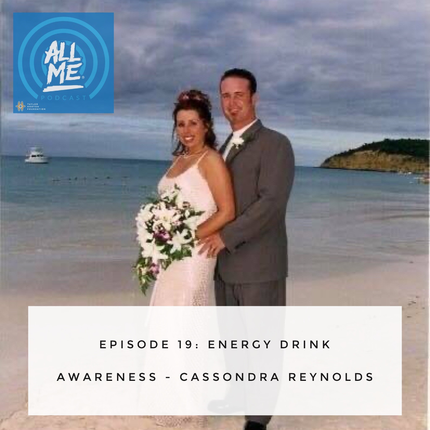 Episode 19: Energy Drink Awareness - Cassondra Reynolds