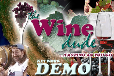 The Wine Dude - Tasting As You Go - Network Demo (Audio)