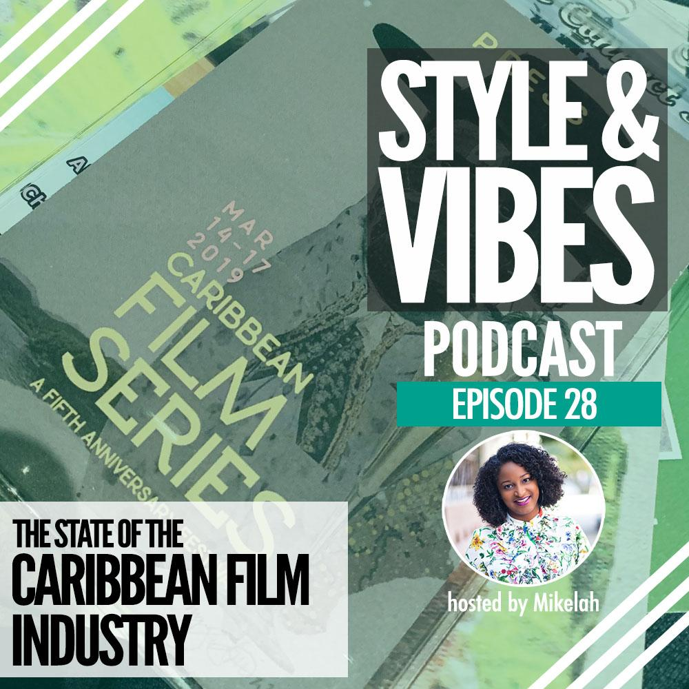 SV 28: The State of the Caribbean Film Industry