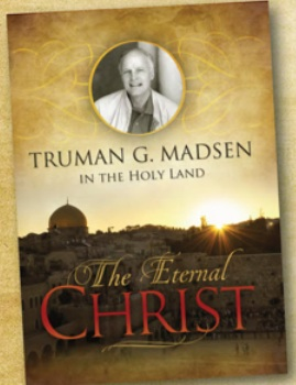 """The Eternal Christ, Truman Madsen in the Holy Land"