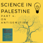 Artwork for Science in Palestine (Part 4): Antisemitism