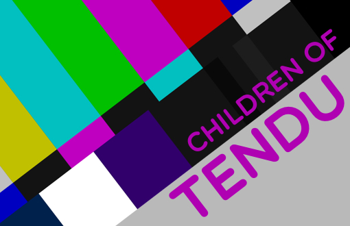The Preproduction of Tendu - A Children of Tendu Special!