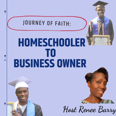 Journey of Faith:  Homeschooler to Business Owner show image