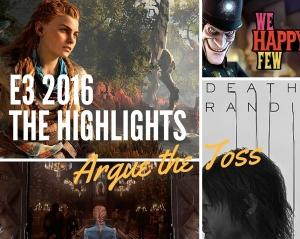 S2|Ep09 - E3 2016 Highlights