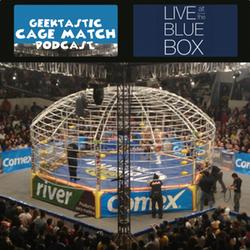 Geektastic Cage Match LIVE 11-29-2014