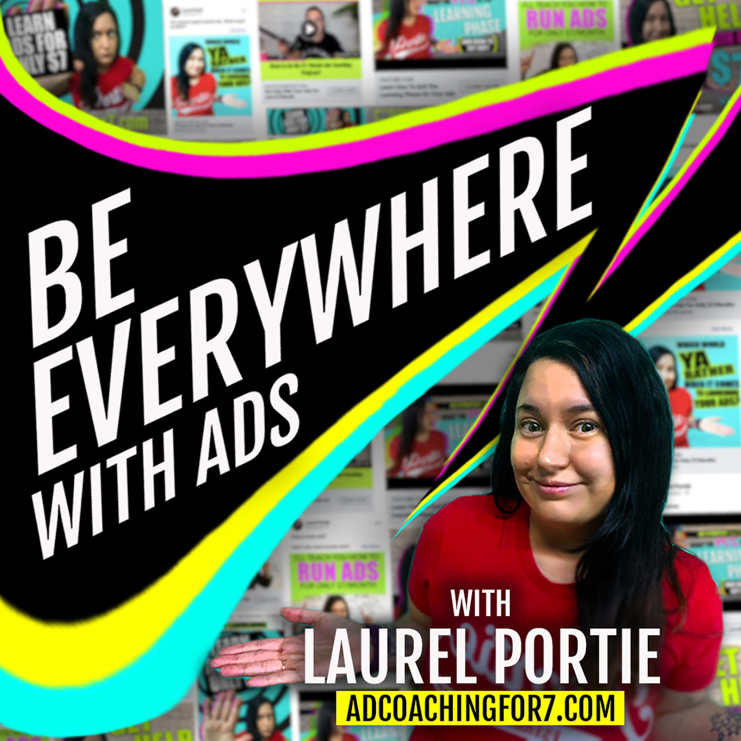 Be Everywhere With Ads- Easy Strategies For Coaches And Service Providers show art