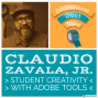 Artwork for Claudio Zavala: Hearing from Your Learners with Adobe's Creativity Tools
