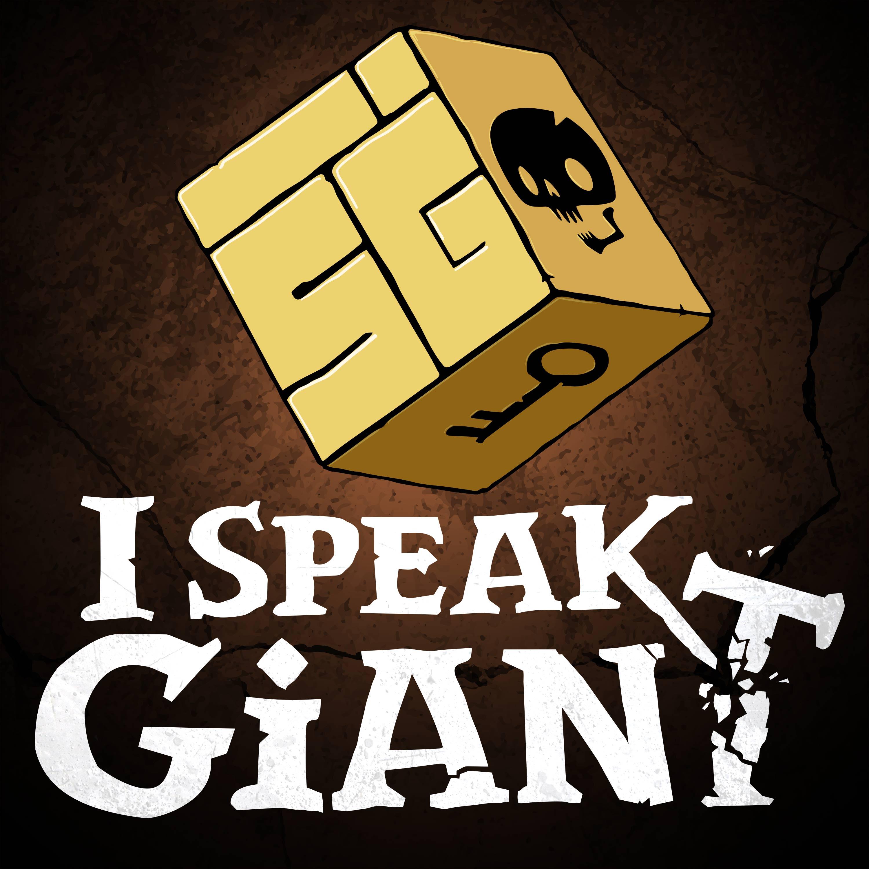 I Speak Giant: A D&D Story show art