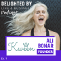 Artwork for Redesigning Your Relationship With Food & Body, feat. KWEEN & CO Founder, Ali Bonar