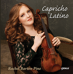 Episode 70: Fiesta! Rachel Barton Pine's CD Capricho Latino, part 2