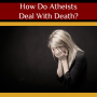 Artwork for EP150: How Do Atheists Deal With Death? With Simi Rahman, MD
