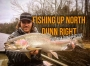Artwork for Fishing Up North Dunn Right- The Tyler Dunn Episode