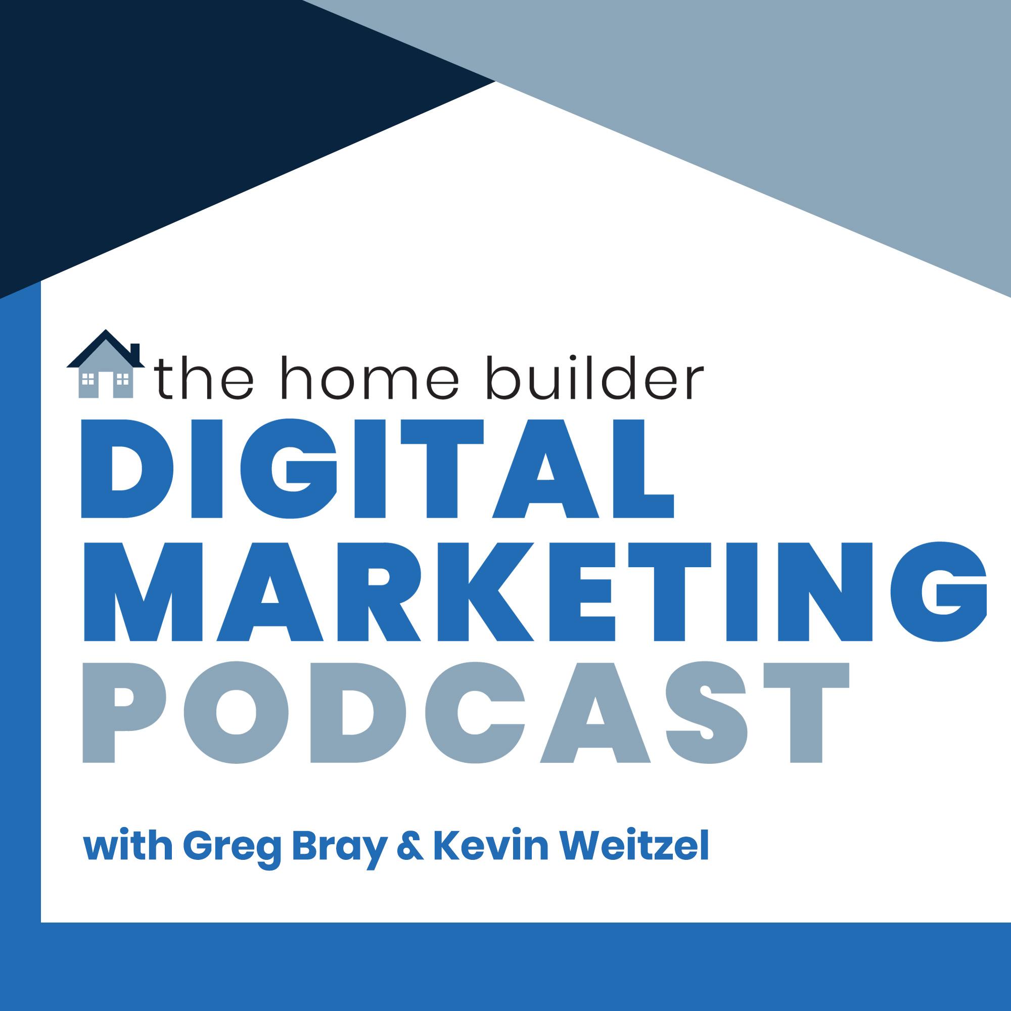The Home Builder Digital Marketing Podcast show art