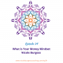 Artwork for 34: What is Your Money Mindset