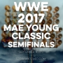 Artwork for WWE 2017 Mae Young Classic Semifinals