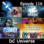 Artwork for The Earth Station DCU Episode 116 – DC Universe