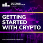 Artwork for How to Get Started In Crypto? #23