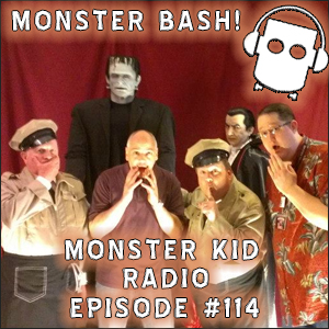 Monster Kid Radio #114 - The Ultimate Abbott and Costello Tribute Show at Monster Bash