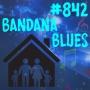 Artwork for Bandana Blues #842 - Blues At Home