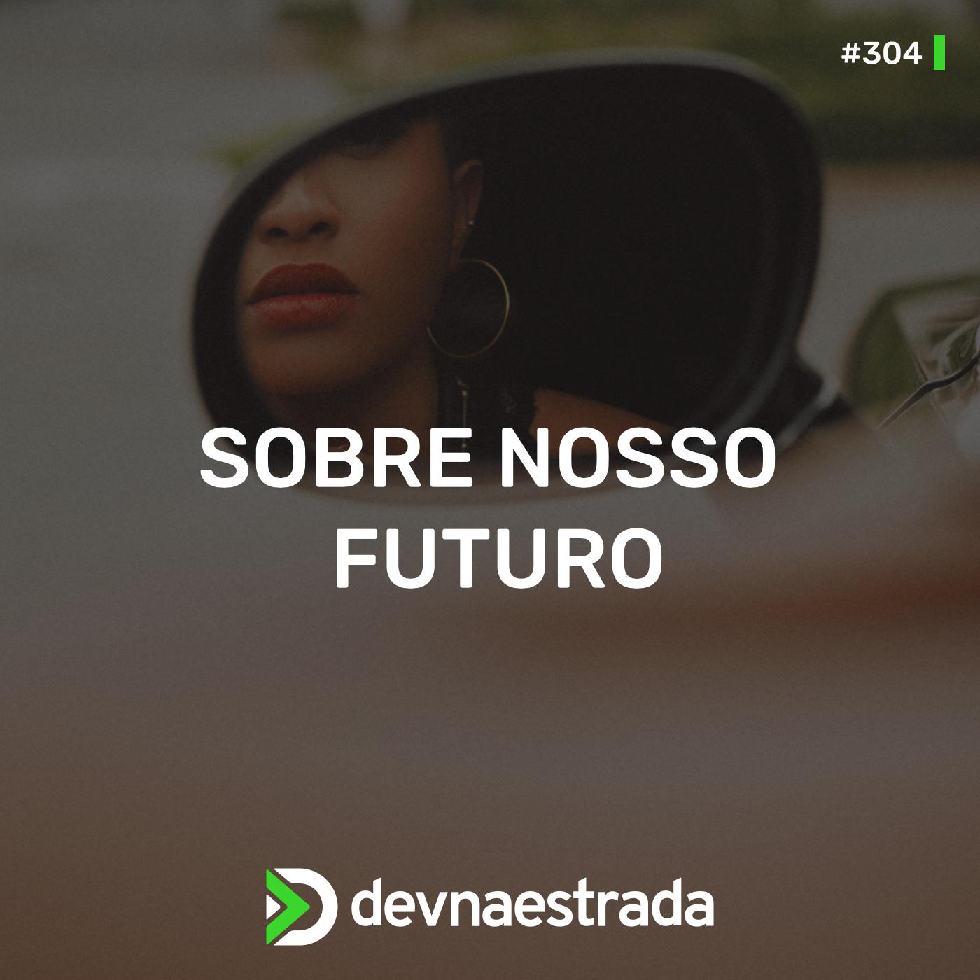 Sobre Nosso Futuro