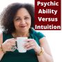 Artwork for EP14: What is the Difference Between Psychic Ability and Intuition?