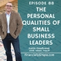 Artwork for Ep. 088: The Personal Qualities of a Leader