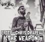 Artwork for EP111 - Chris Drapeau (The Weapon)