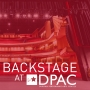 Artwork for What It's Like Backstage at DPAC, with Technical Director Josh Anderson
