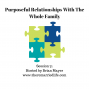 Artwork for 71: Purposeful Relationships with the Whole Family