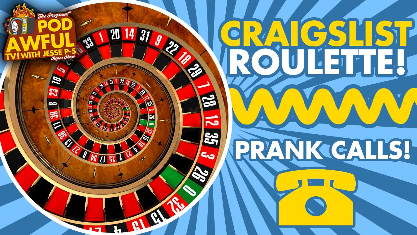 Craigslist Roulette! - Prank Calls