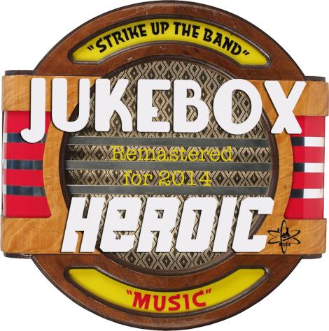 Jukebox Heroic (Remastered for 2014)