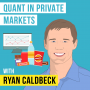 Artwork for Ryan Caldbeck – Quant in Private Markets - [Invest Like the Best, EP.110]