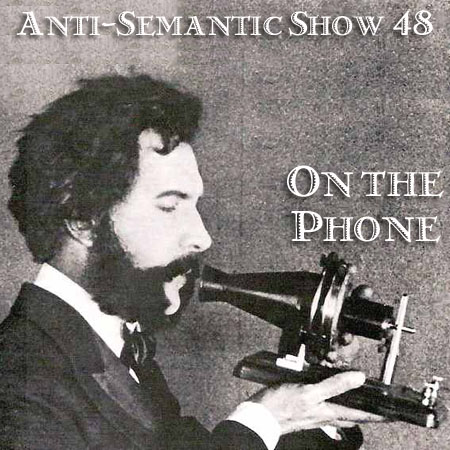 Episode 48 - On the Phone