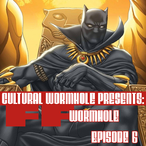 Cultural Wormhole Presents: FF Wormhole Episode 6