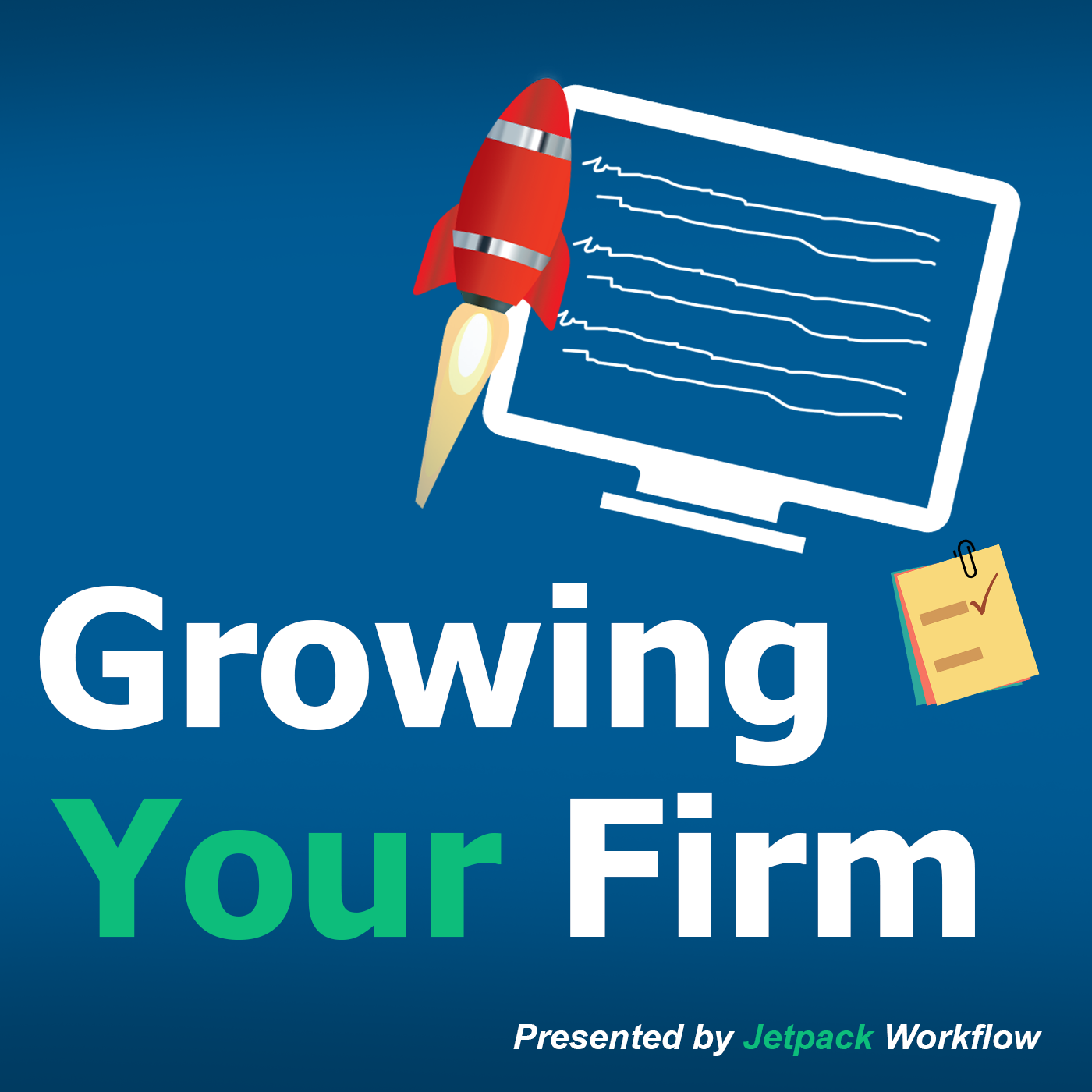 Growing Your Firm | Strategies for Accountants, CPA's, Bookkeepers , and Tax Professionals show art