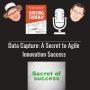 Artwork for Data Capture - A Secret to Agile Innovation Success - 0010