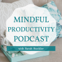 Artwork for 053 | Strategies to Supercharge Brain Dumps, Reduce Overwhelm, & Declutter Your Brain