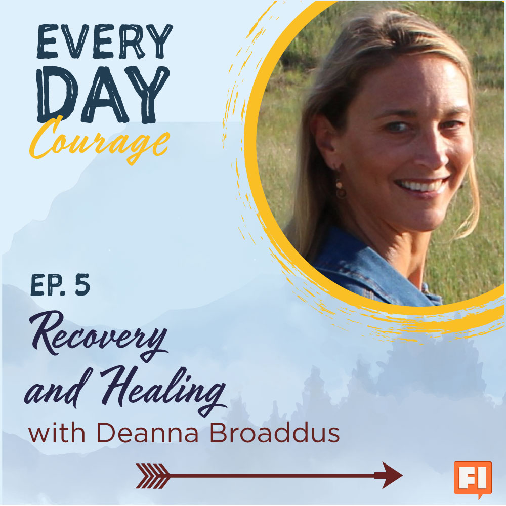 Recovery and Healing with Deanna