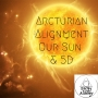 Artwork for Arcturian Alignment, our Sun & 5D