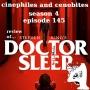 Artwork for S4EP145 - Stephen King's Doctor Sleep