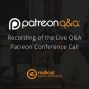 Artwork for 253-Q&A: Recording of the Live Patron Q&A Conference Call