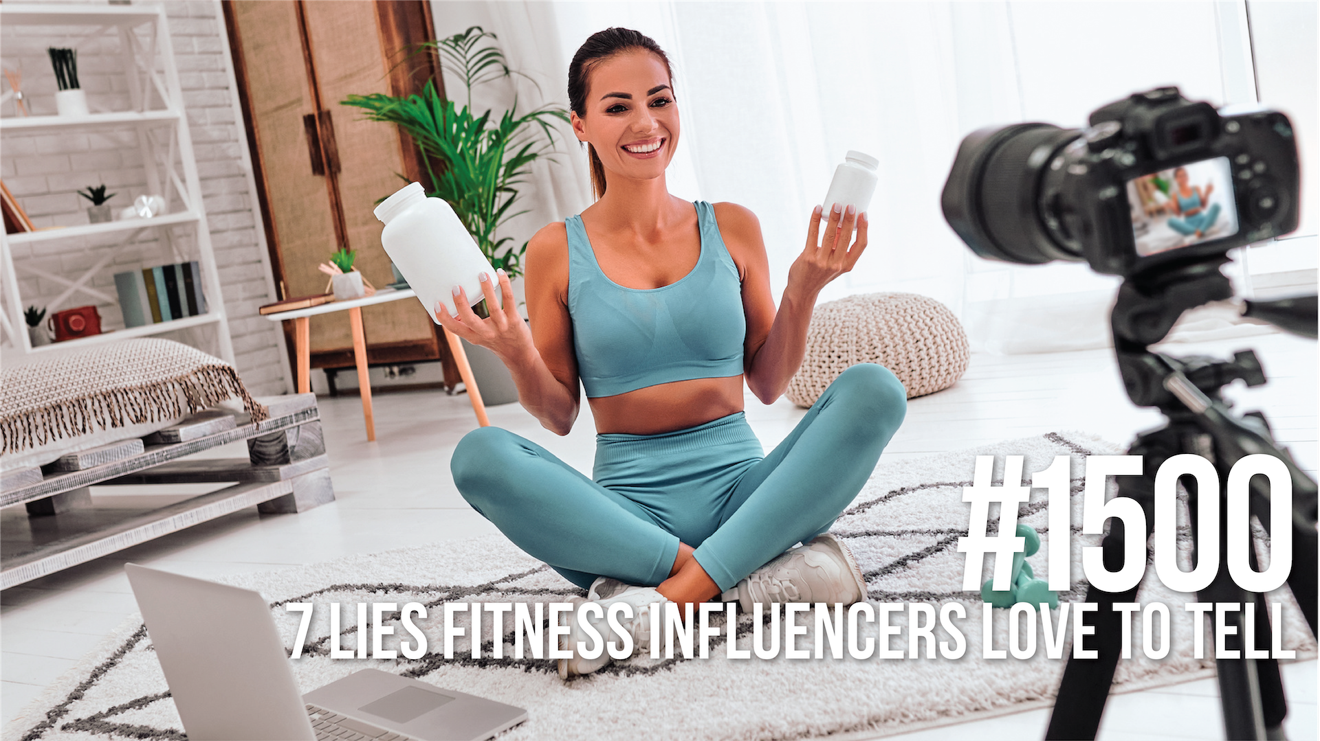 1500: Seven Lies Fitness Influencers Love to Tell