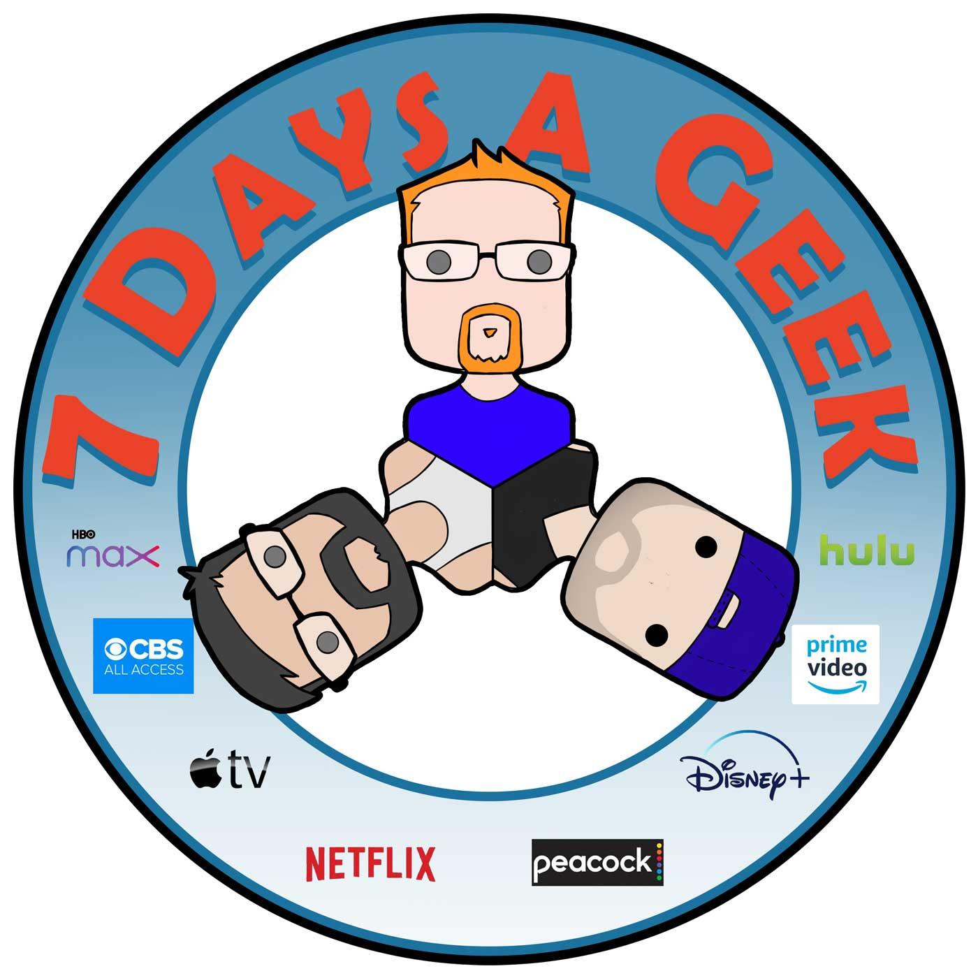 7 Days a Geek show art
