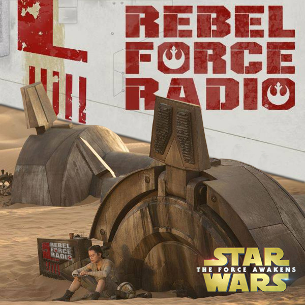 Rebel Force Radio: TFA Review Show #2