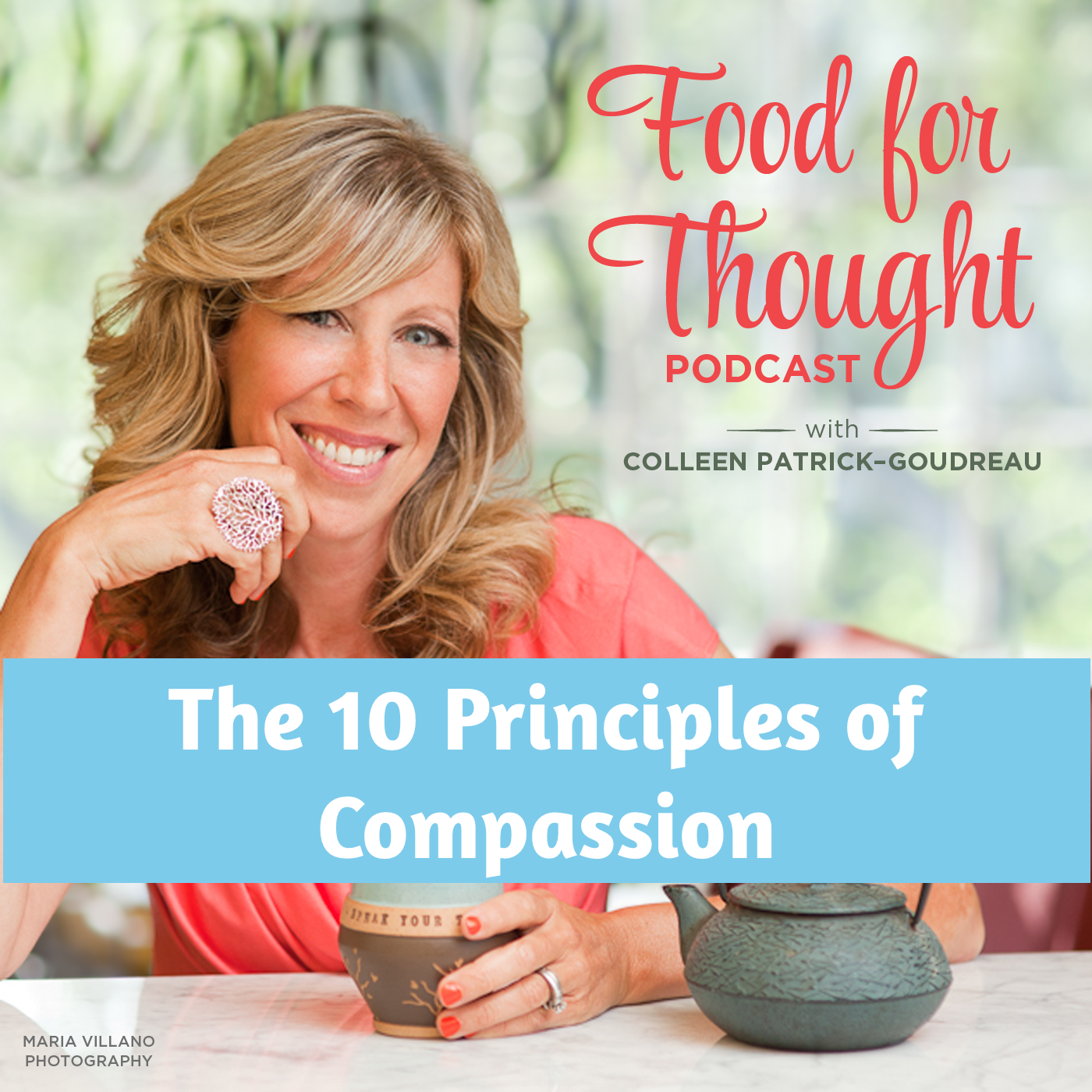 The 10 Principles of Compassion
