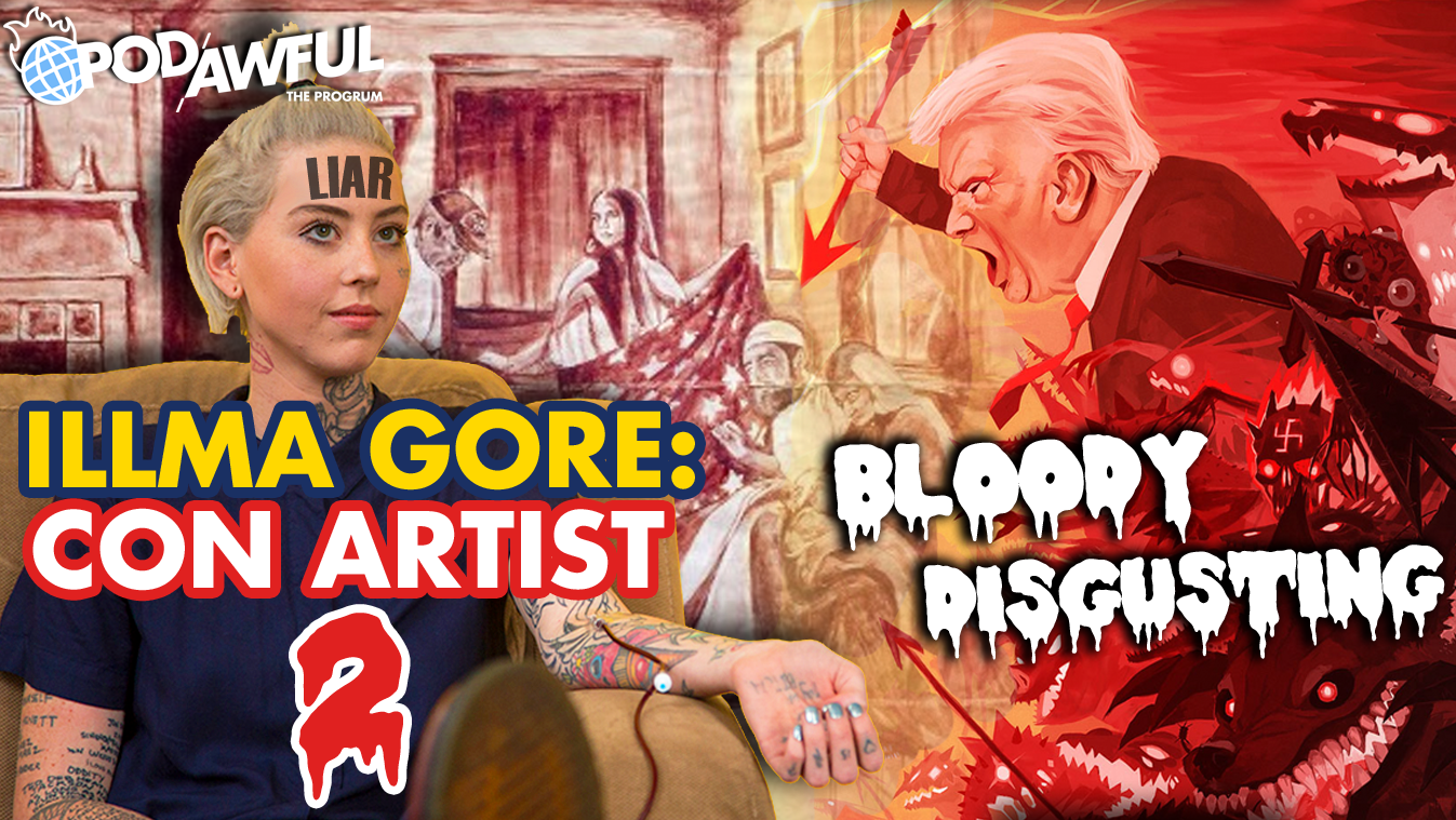 ILLMA GORE: CON ARTIST 2 - Bloody Disgusting