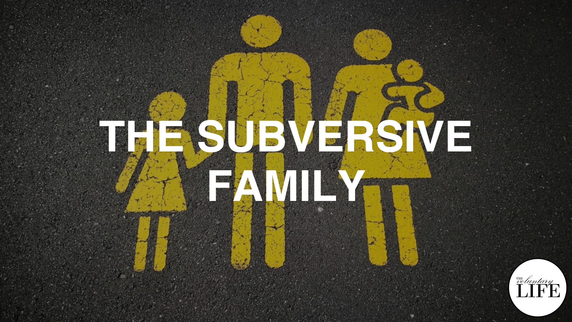356 The Subversive Family