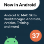Artwork for 37 - Android 12, MAD Skills WorkManager, AndroidX, and more!