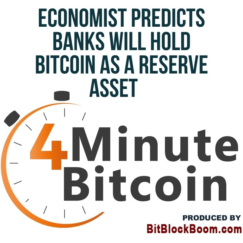 Economist Alex Krüger Predicts Banks Will Hold Bitcoin As A Reserve Asset
